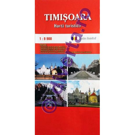 TIMISOARA, harta pliata turistica si rutiera, scara 1:9900, format 50x70 cm, editie 2013